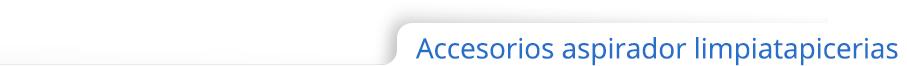 Accesorios para aspiradores